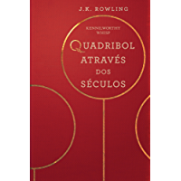 Quadribol Através dos Séculos (Biblioteca Hogwarts)