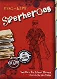 REAL LIFE SUPERHEROS (PAPERBACK) COPYRIGHT 2016