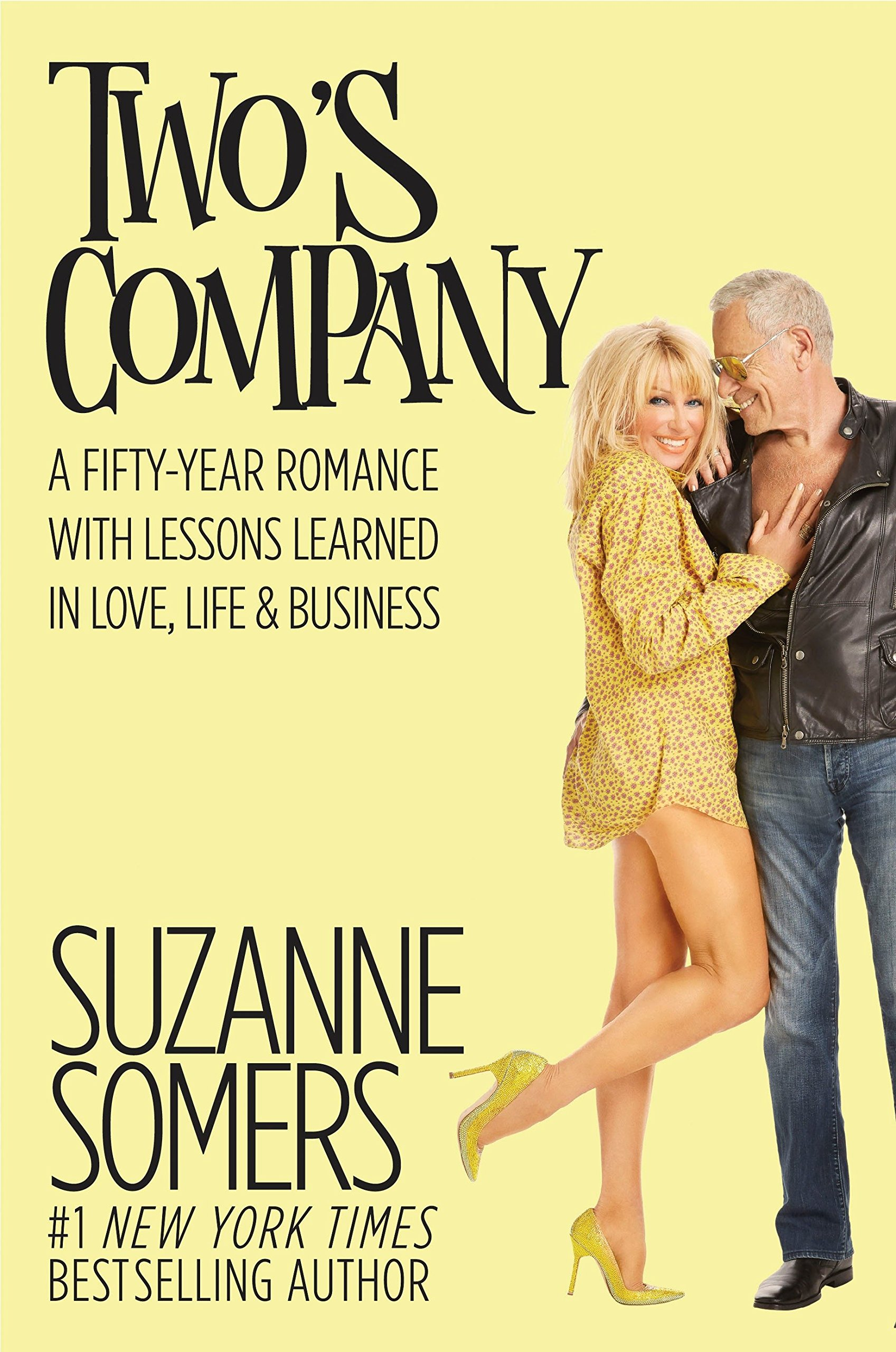 Read Online Two's Company: A Fifty-Year Romance with Lessons Learned in Love, Life & Business pdf epub