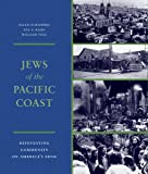 Jews of the Pacific Coast (Samuel and Althea Stroum Book)