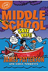Middle School: Save Rafe! (Middle School series Book 6) Kindle Edition