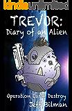 Trevor: Diary of an Alien