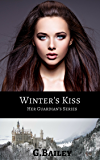 Winter's Kiss (Her Guardian's series Book 2)