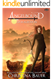 Armageddon: Volume 3 (Angelbound Origins)
