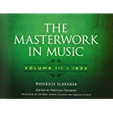 The Masterwork in Music: Volume III, 1930 (Dover Books on Music and Music History)