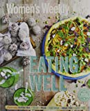 Eating Well (The Australian Women's Weekly)