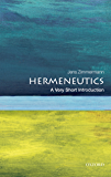 Hermeneutics: A Very Short Introduction (Very Short Introductions)