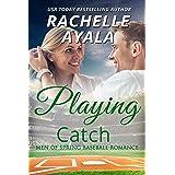 Playing Catch (Men of Spring Baseball Book 3)