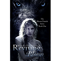 Reviving Bloom (Bloom Daniels Series Book 1)