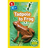 National Geographic Readers: Tadpole to Frog (L1/Co-reader)