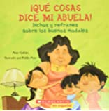 Qué cosas dice mi abuela (The Things My Grandmother Says): (Spanish language edition of The Things My Grandmother Says…