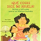 Qué cosas dice mi abuela (The Things My Grandmother Says) (Spanish Edition)