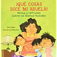 Image for Qué cosas dice mi abuela (The Things My Grandmother Says): (Spanish language edition of The Things My Grandmother Says) (Spanish Edition)