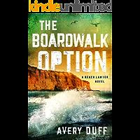 The Boardwalk Option (Beach Lawyer Book 3)
