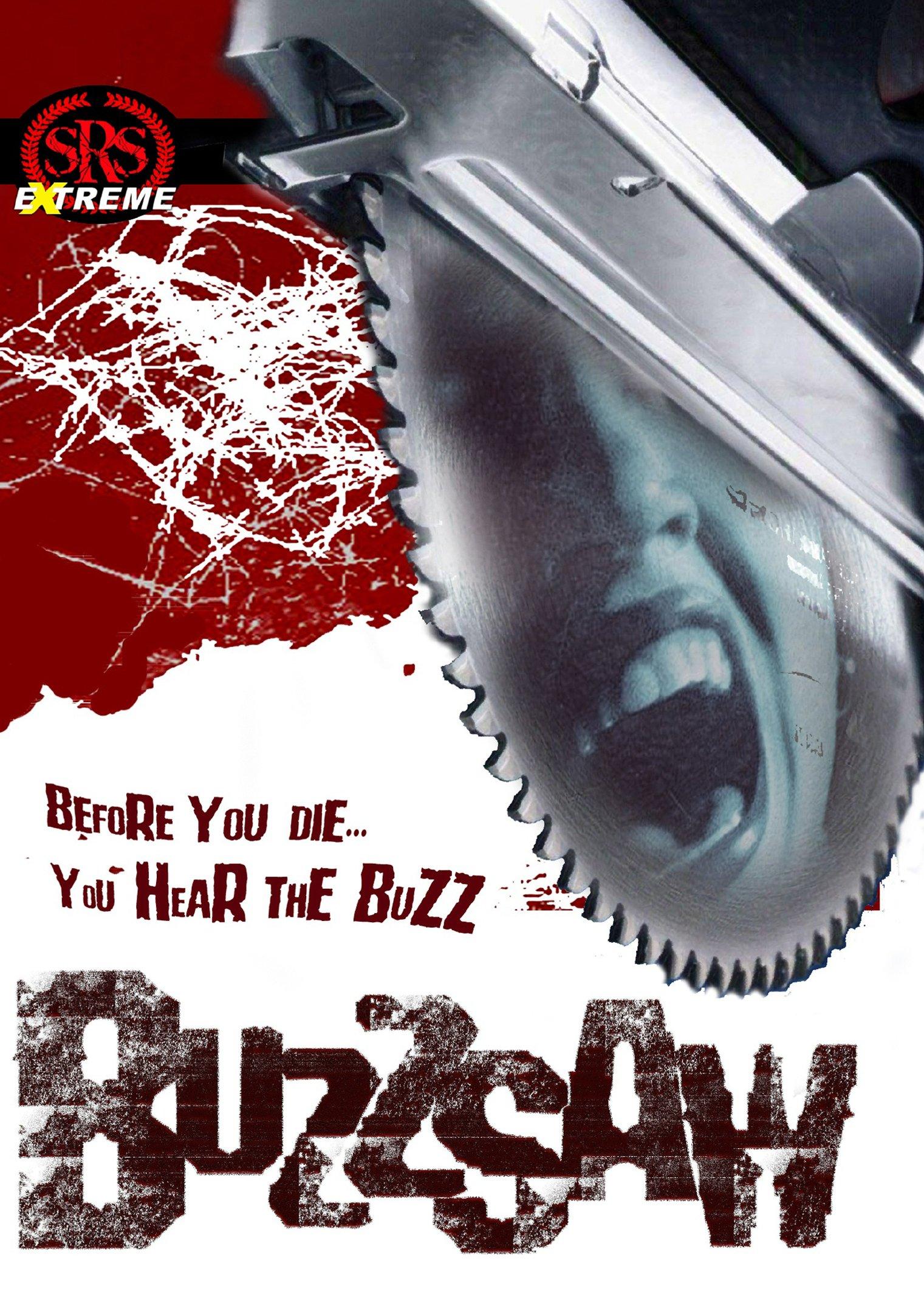 Buzz Saw by Srs Cinema, Llc