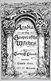 Aradia: Gospel of the Witches (Annotated)