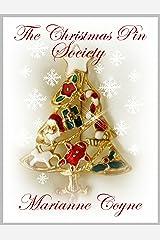 The Christmas Pin Society: A Holiday Novella Kindle Edition