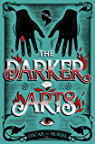The Darker Arts (A Frey & McGray Mystery)
