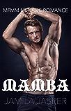 Mamba: MMFM Menage Romance (BWWM Dark Fantasy Book 1)