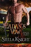 Eadan's Vow: A Scottish Time Travel Romance (Highlander Fate Book 1) (English Edition)