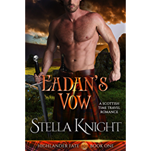 Eadan's Vow: A Scottish Time Travel Romance (Highlander Fate Book 1)
