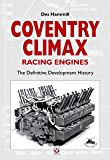 Coventry Climax Racing Engines - The definitive development history