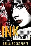 INK: Sketches - Dark Paranormal Thriller: Book 0