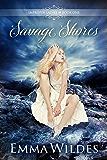 Savage Shores (Improper Ladies Book 1)