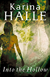 Into the Hollow (Experiment in Terror Book 6)