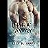 Break Away (The Baltimore Banners Book 5)