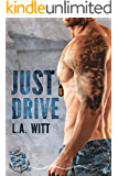 Just Drive (Anchor Point Book 1)