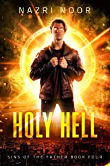 Holy Hell (Sins of the Father Book 4) Kindle Edition