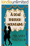A Road Through Mountains (Love's Encore Book 1) (English Edition)