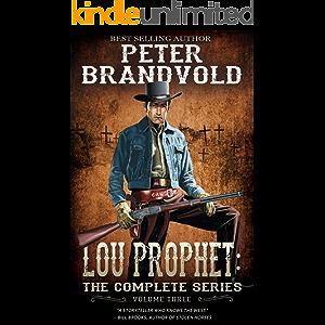 Lou Prophet: The Complete Western Series, Volume 3