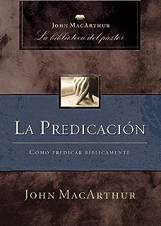 La consejera cmo aconsejar bblicamente spanish edition la predicacin cmo predicar bblicamente john macarthur la biblioteca del pastor spanish fandeluxe Gallery