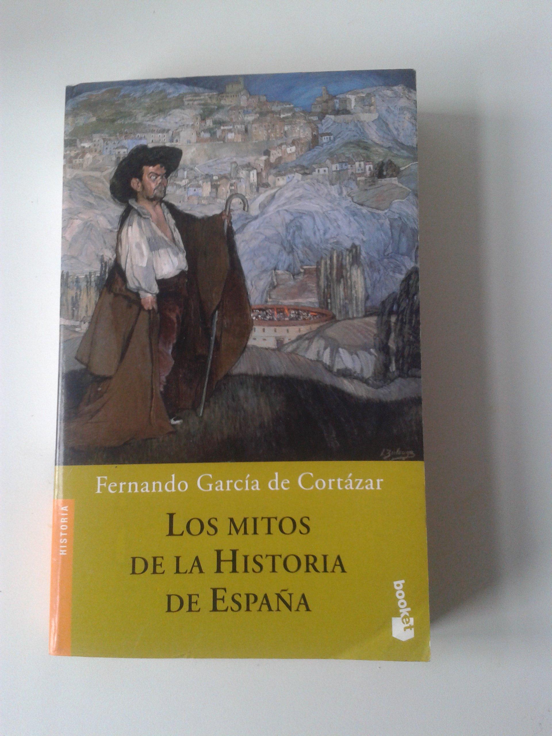 Los mitos de la historia de España (Booket Logista): Amazon.es: Garcia De Cortazar, Fernando: Libros