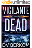 Vigilante Dead: A Kate Jones Thriller (English Edition)