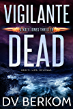 Vigilante Dead: A Kate Jones Thriller (English Edition)