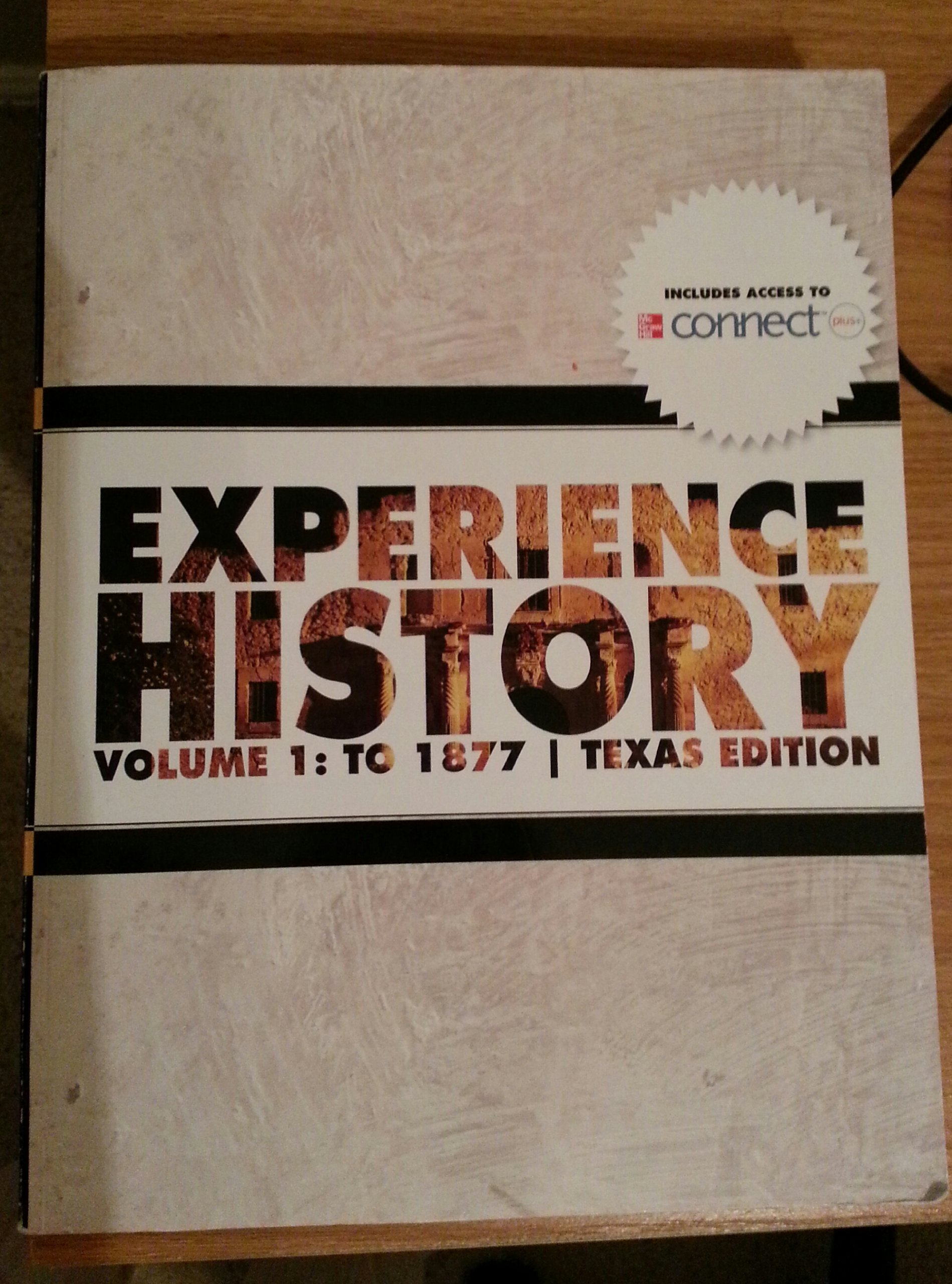 Experience history vol1 to 1877 texas edition 9781121504172 experience history vol1 to 1877 texas edition 9781121504172 amazon books fandeluxe Gallery