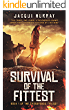 Survival of the Fittest (Book 1 of the Crossroads Trilogy)