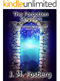 The Forgotten Kingdom (The Forgotten Dwarves Book 2)