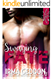 Swaying Fate: A Cupid Standalone Short Story (Cupid's LoveSick Book 1)