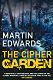 The Cipher Garden: The evocative and compelling cold case mystery (Lake District Cold-Case Mysteries)