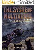 The SyStem: Multiverse: Book 1