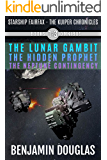 Starship Fairfax: Books 1-3 Omnibus - The Kuiper Chronicles: The Lunar Gambit, The Hidden Prophet, The Neptune Contingency