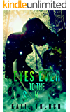 Eyes Ever to the Sky: (A Young Adult Paranormal Romance) (The Sky Trilogy Book 1)