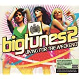 Big Tunes 2 - Living For The Weekend