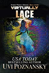 Virtually Lace (High-Tech Crime Solvers Book 1) Kindle Edition