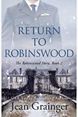 Return to Robinswood: An Irish family saga. (The Robinswood Story Book 2) Kindle Edition