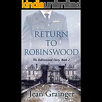 Return to Robinswood: An Irish family saga. (The Robinswood Story Book 2)